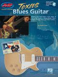 Texas Blues Guitar: Private Lessons Series [With CD]