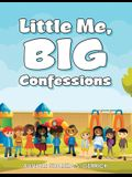 Little Me, Big Confessions