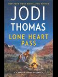 Lone Heart Pass: A Clean & Wholesome Romance