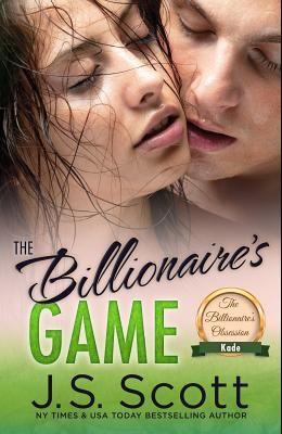 The Billionaire's Game: The Billionaire's Obsession Kade