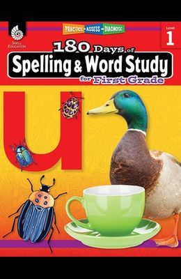 180 Days of Spelling and Word Study for First Grade: Practice, Assess, Diagnose