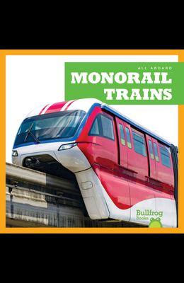 Monorail Trains