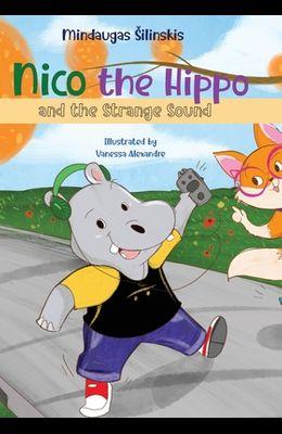 Nico the Hippo and the Strange Sound