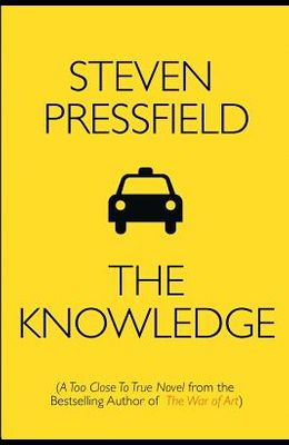 The Knowledge: A Too Close To True Novel