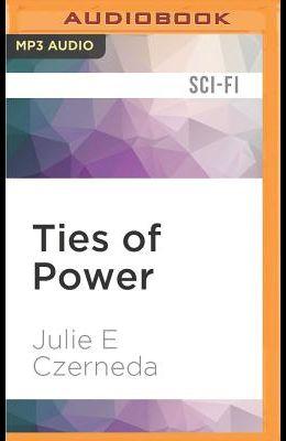 Ties of Power