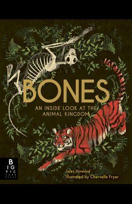 Bones: An Inside Look at the Animal Kingdom