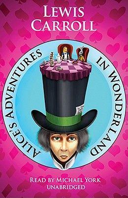 Alice's Adventures in Wonderland [With Headphones]