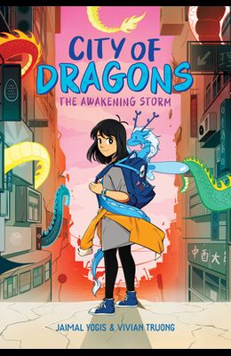 The Awakening Storm: A Graphic Novel (City of Dragons #1)