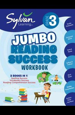 3rd Grade Jumbo Reading Success Workbook: 3 Books in 1--Spelling Success, Vocabulary Success, Reading Comprehension Success; Activities, Exercises & T