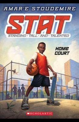 Home Court (Stat: Standing Tall and Talented #1), 1: Standing Tall and Talented