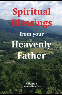 Spiritual Blessings from your Heavenly Father