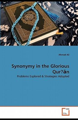 Synonymy in the Glorious Qur?ān