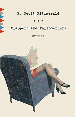 Flappers and Philosophers: Stories