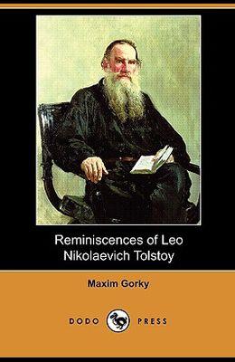 Reminiscences of Leo Nikolaevich Tolstoy (Dodo Press)