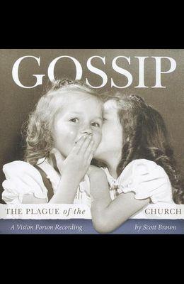 Gossip: The Plague of the Church