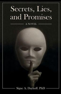 Secrets, Lies, and Promises
