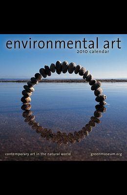 Environmental Art Calendar: Contemporary Art in the Natural World