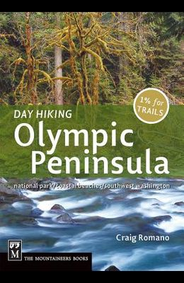 Day Hiking Olympic Peninsula (Done in a Day)