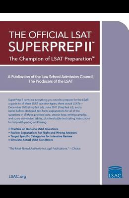 The Official LSAT Superprep II: The Champion of LSAT Prep