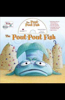 The Pout-Pout Fish [With CD (Audio)]