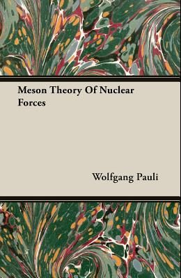 Meson Theory of Nuclear Forces
