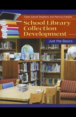 School Library Collection Development