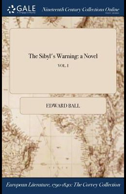 The Sibyl's Warning: A Novel; Vol. I