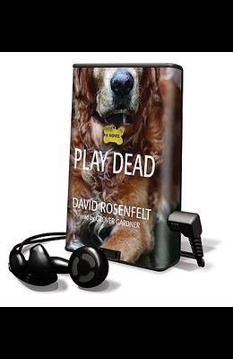 Play Dead [With Headphones]