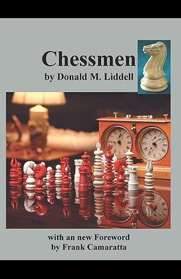 Chessmen by Donald M. Liddell