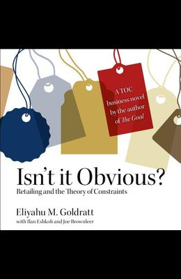 Isn't It Obvious: Retailing and the Theory of Constraints