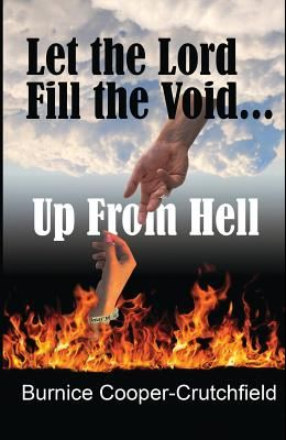 Let the Lord Fill the Void: Up from Hell