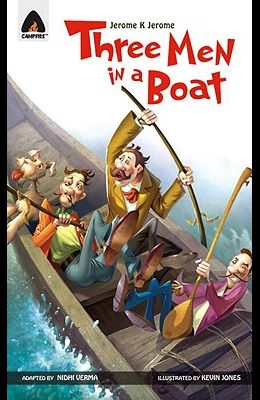 Three Men in a Boat: The Graphic Novel