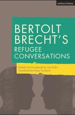 Bertolt Brecht's Refugee Conversations