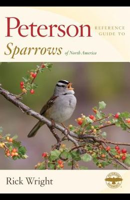 Peterson Reference Guide to Sparrows of North America