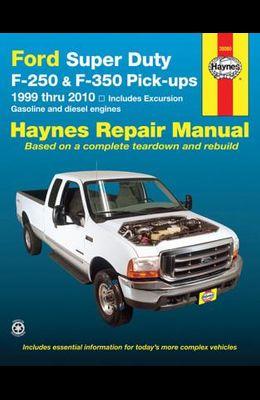 Haynes Ford Super Duty Pick-Ups and Excursion Automotve Repair Manual