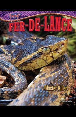 Fer-de-Lance: Master Killer!