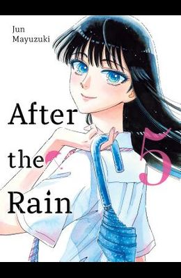 After the Rain, 5