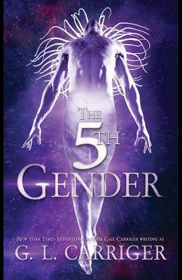 The 5th Gender: A Tinkered Stars Mystery