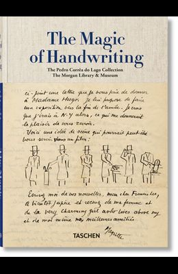 The Magic of Handwriting. the Corrêa Do Lago Collection
