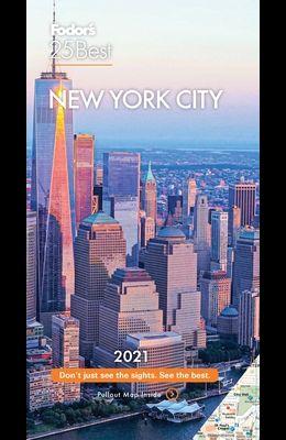 Fodor's New York 25 Best 2021