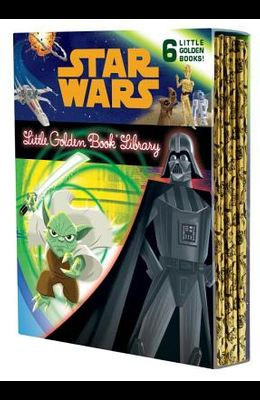 The Star Wars Little Golden Book Library (Star Wars): The Phantom Menace; Attack of the Clones; Revenge of the Sith; A New Hope; The Empire Strikes Ba