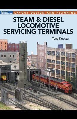 Steam & Diesel Locomotives Servicing Terminals: Layout Design & Planning