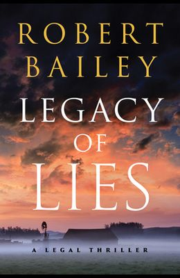 Legacy of Lies: A Legal Thriller