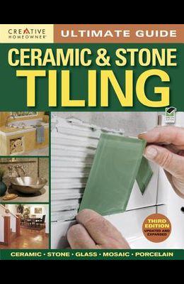 Ultimate Guide: Ceramic & Stone Tiling