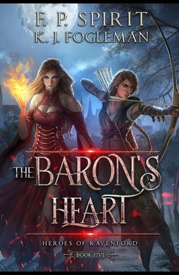 The Baron's Heart (Heroes of Ravenford Book 5)