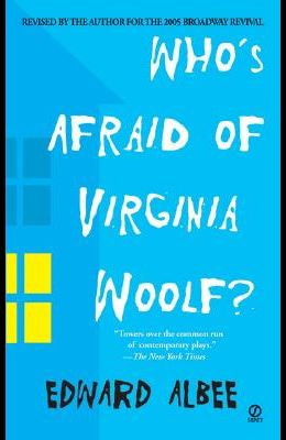 Who's Afraid of Virginia Woolf?: A Play