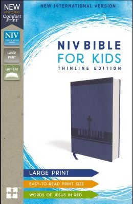NIV Bible for Kids, Large Print, Leathersoft, Blue, Red Letter Edition, Comfort Print: Thinline Edition