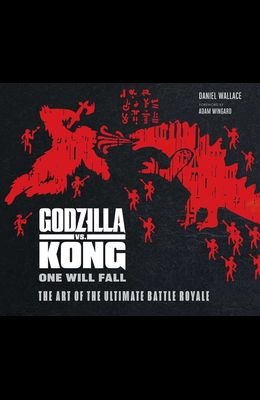 The Art of Godzilla vs. Kong
