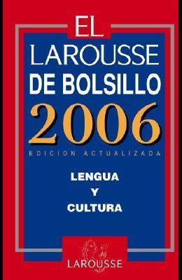 El Larousse de Bolsillo: Lengua y Cultura