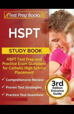 HSPT Study Book: HSPT Test Prep and Practice Exam Questions for Catholic High School Placement [3rd Edition Entrance Guide]
